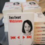 Ewa Ewart: Widziałam